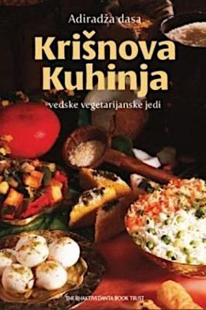 Krišnova kuhinja: vedske vegetarijanske jedi