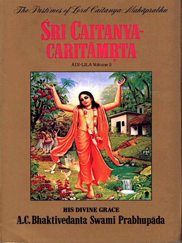 Šri Caitanya Caritamrta, Adi lila, 2. del