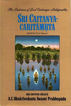 Šri Caitanya Caritamrta, Madhya lila, 6. del