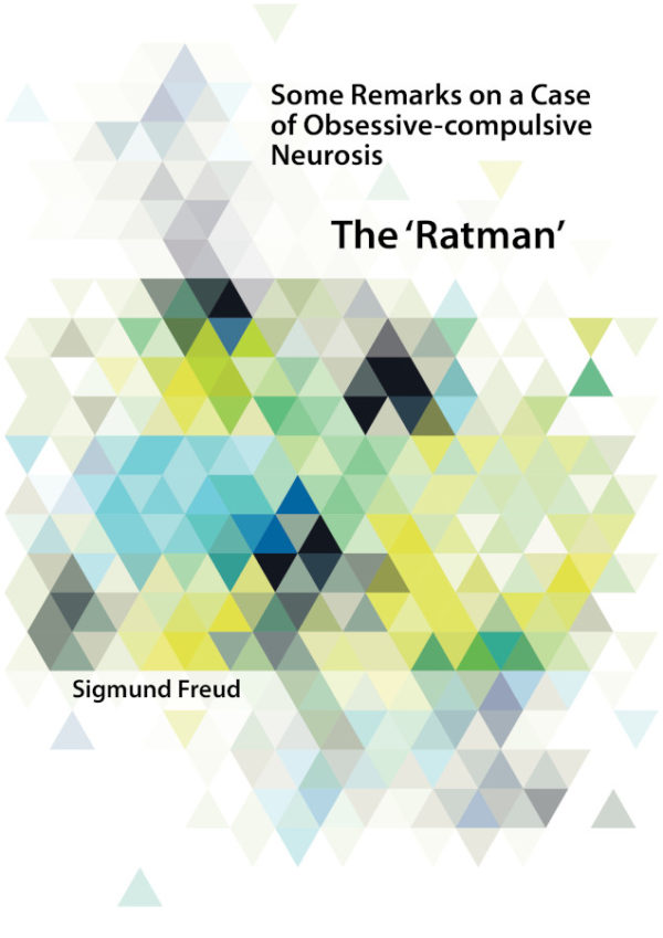 Some Remarks on a Case of Obsessive-compulsive Neurosis [The 'Ratman']