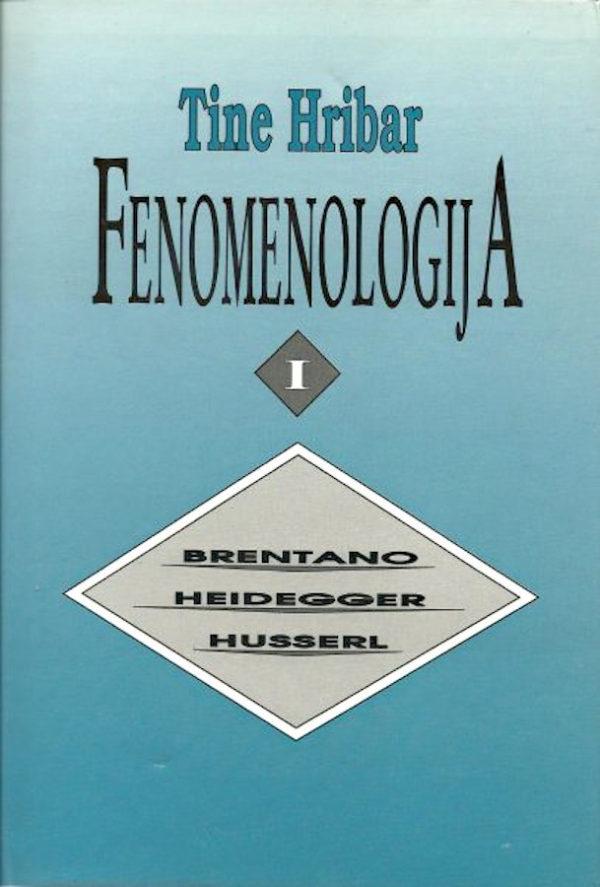 Fenomenologija I (Brentano, Heidegger, Husserl)