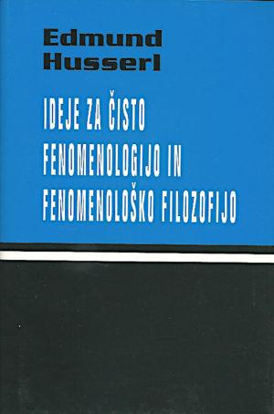 Ideje za čisto fenomenologijo in fenomenološko filozofijo