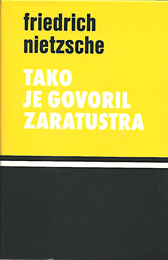 Tako je govoril Zaratustra: knjiga za vse in za nikogar