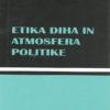 Etika diha in atmosfera politike