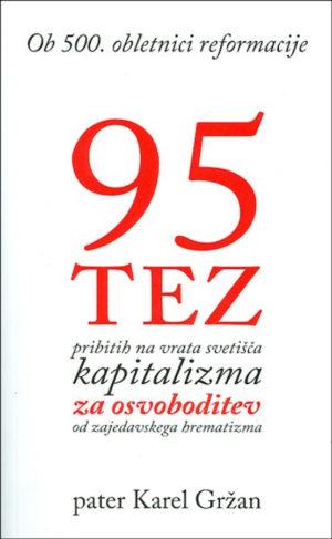 95 tez, pribitih na vrata svetišča kapitalizma za osvoboditev od zajedavskega hrematizma