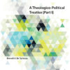 A Theological-Political Treatise [Part I]