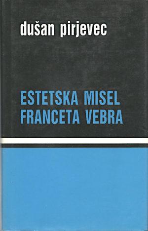 Estetska misel Franceta Vebra