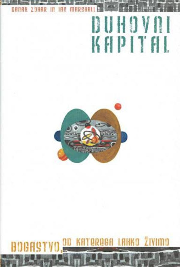 Duhovni kapital: bogastvo, od katerega lahko živimo