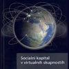 Socialni kapital v virtualnih skupnostih