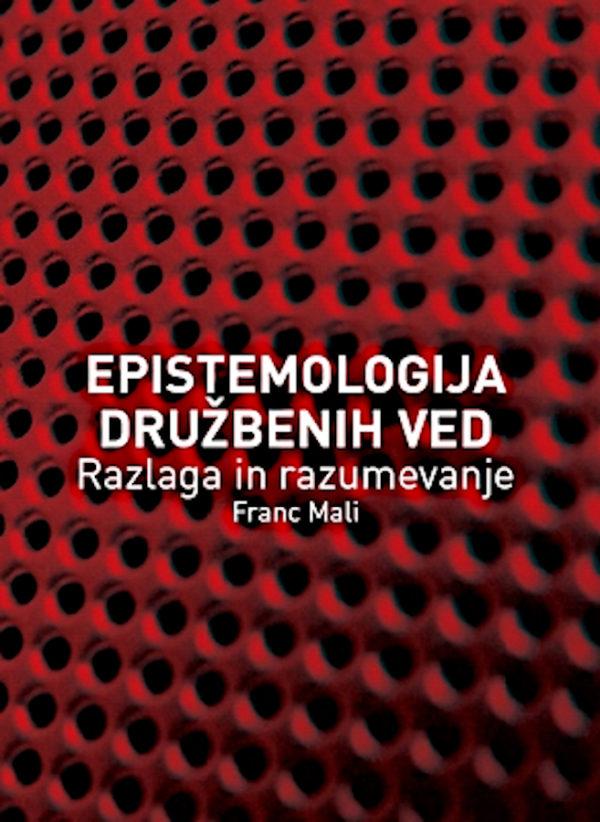 Epistemologija družbenih ved: razlaga in razumevanje