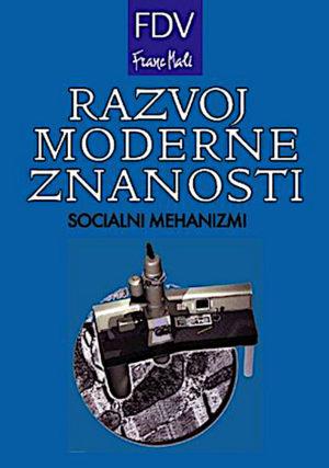 Razvoj moderne znanosti: socialni mehanizmi
