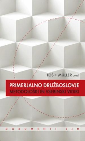 Primerjalno družboslovje: metodološki in vsebinski vidiki