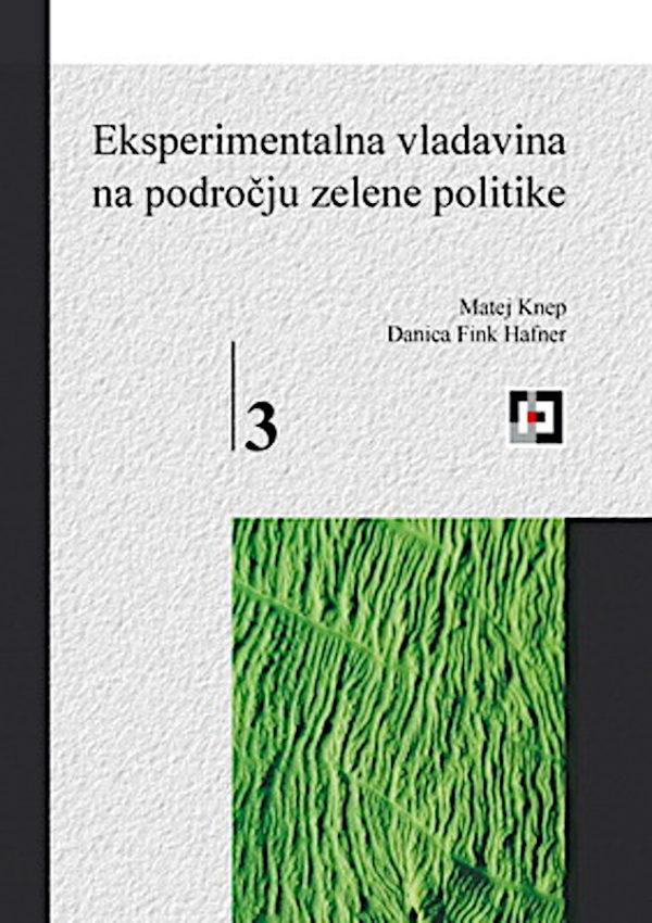 Eksperimentalna vladavina na področju zelene politike