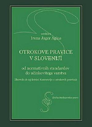 Otrokove pravice v Sloveniji: od normativnih standardov do učinkovitega varstva
