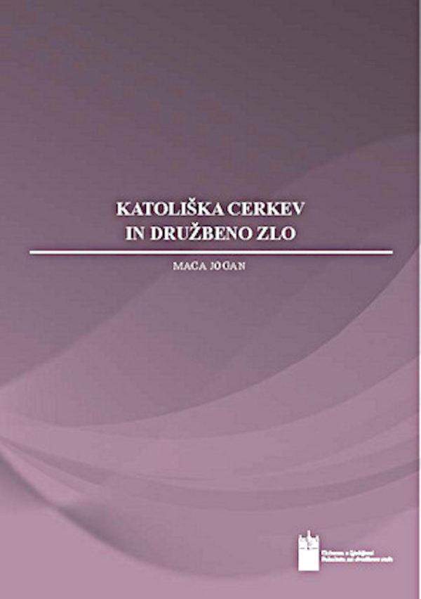 Katoliška cerkev in družbeno zlo (E-knjiga)