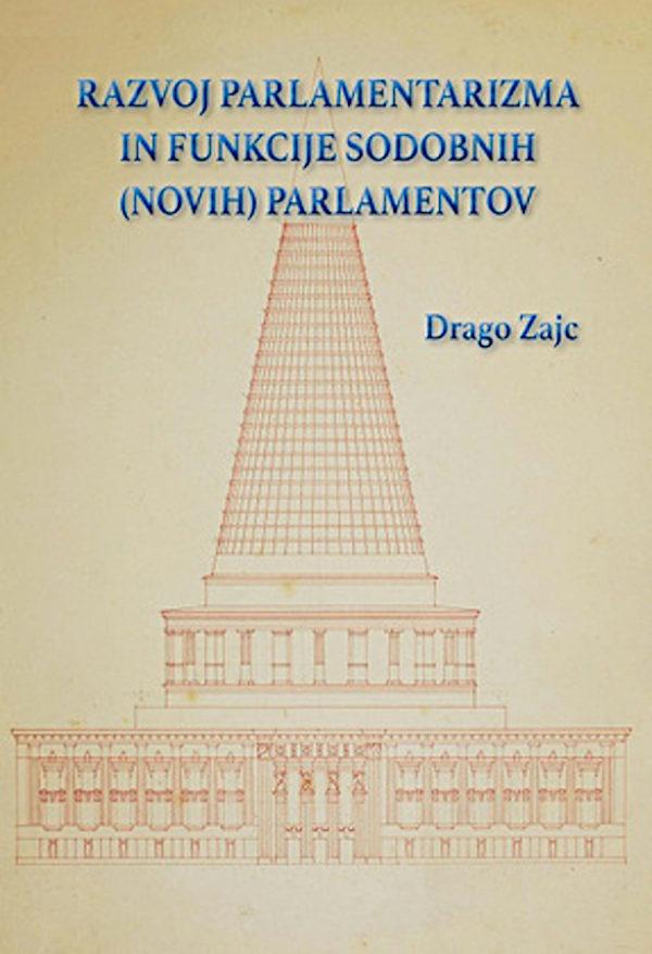Razvoj parlamentarizma in funkcije sodobnih (novih) parlamentov