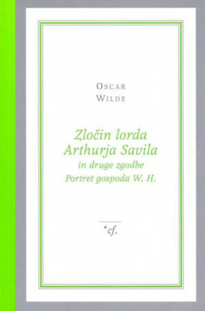 Zločin lorda Arthurja Savila in druge zgodbe