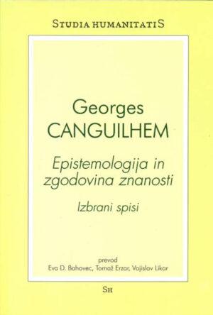 Epistemologija in zgodovina znanosti : izbrani spisi
