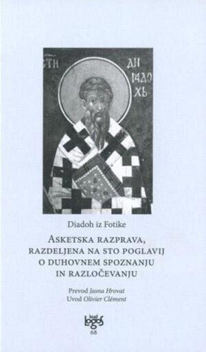 Asketska razprava o duhovnem spoznanju in razločevanju