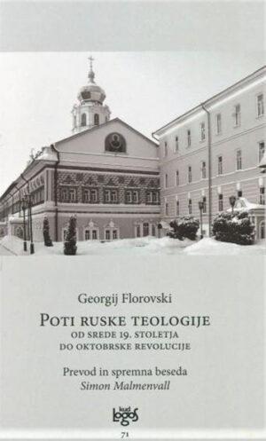 Poti ruske teologije: od srede 19. stoletja do oktobrske revolucije