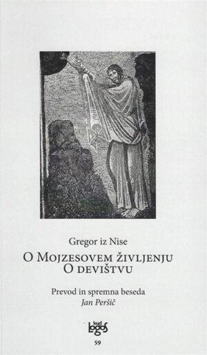 O Mojzesovem življenju: O devištvu